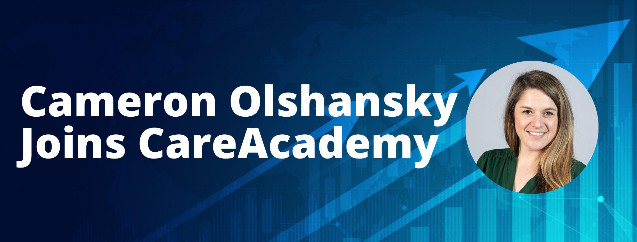 Cameron Olshansky Joins CareAcademy