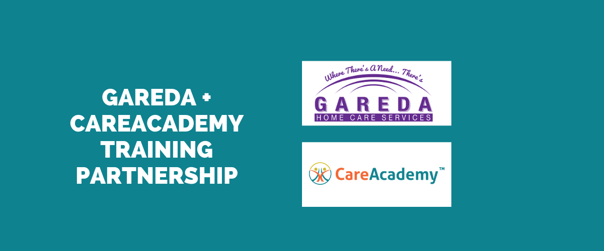 Gareda Home Care Services Selects CareAcademy as Their Trusted Training Provider for Thousands of Caregivers