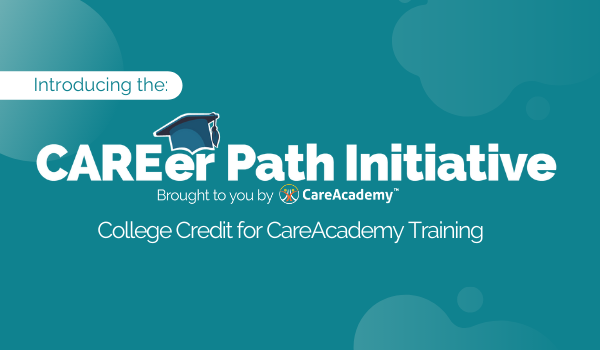 Introducing The CAREer Path Initiative from CareAcademy