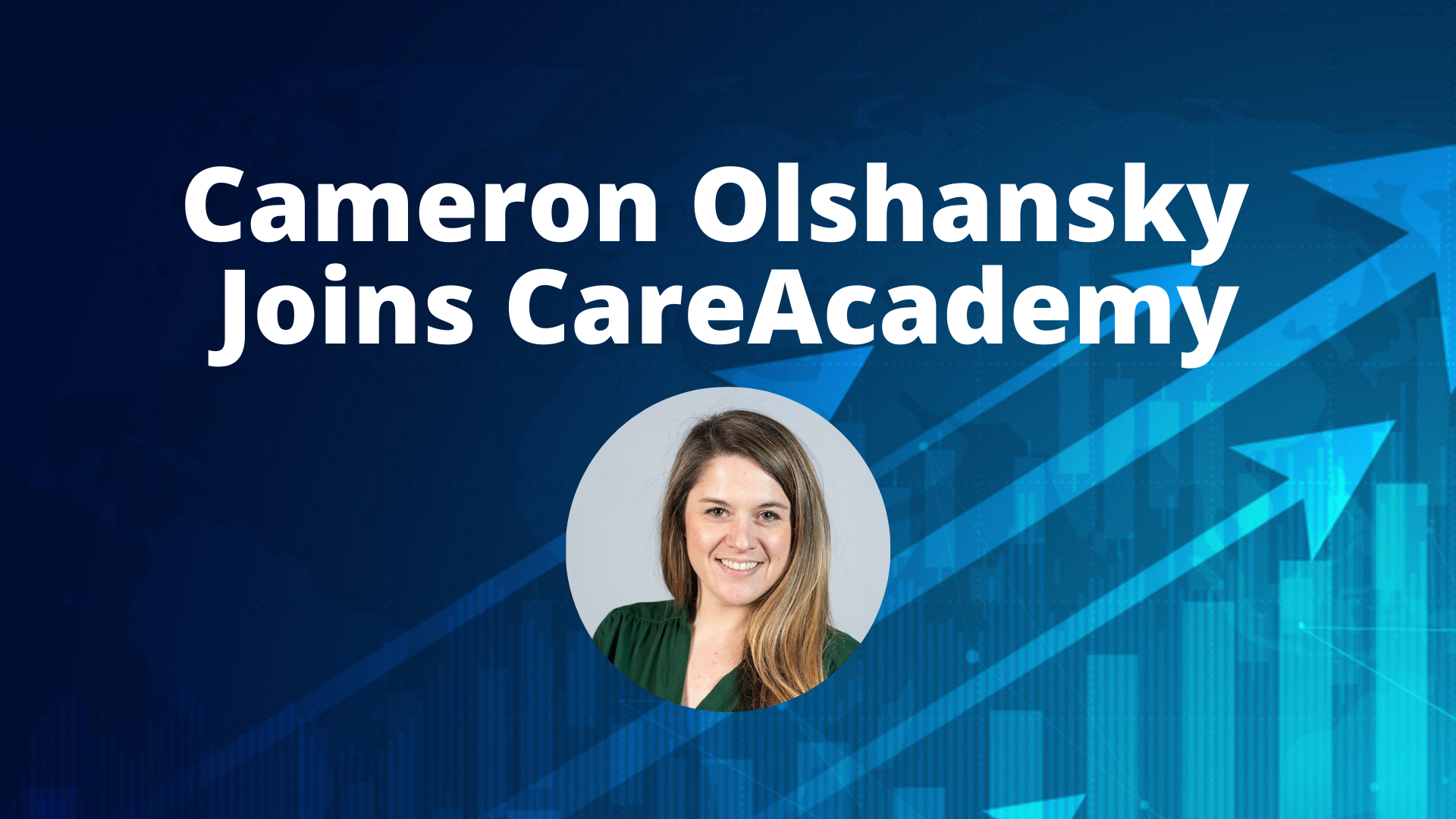 Joining CareAcademy to Create Lifelong Customer Advocates